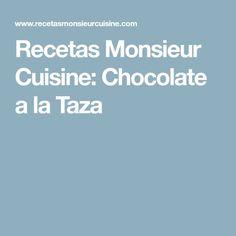 Recetas Monsieur Cuisine: Chocolate a la Taza Lidl, Spanish Omelette, Cooking Recipes, Lentils, Lemon Sorbet, Meat Lasagna