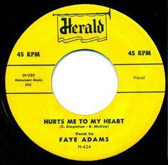 Faye Adams - Hurts Me To My Heart