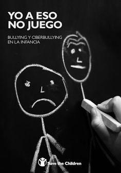 PSICOLOGIA Y CRIMINOLOGIA: INFORME SAVE THE CHILDREN SOBRE BULLYING Y CIBERBU...