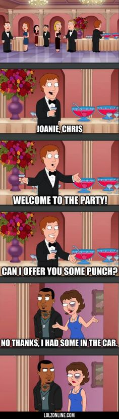 Joanie, Chris, Welcome To The Party... #lol #haha #funny