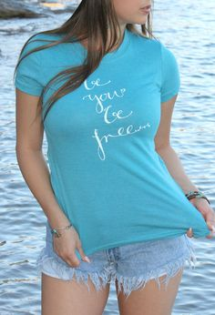 Be You, Be Free Aqua Inspirational Quote Yoga Hippie Zen Mom Tee by Pieces To Peaces #design #hippiechic