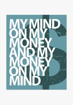 Art Print: Mind On My Money