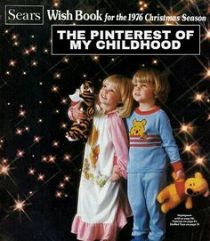 The Sears Wish Book...the Pinterest of my childhood.