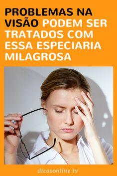 Degeneração Macular - Tratamento Natural Hpv, Natural Medicine, Natural Remedies, Health Fitness, Healthy, Home Remedies For Earache, Natural Antibiotics, Aromatherapy, Remedies
