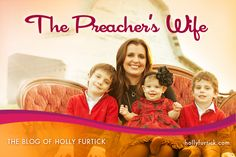 The Preacher's Wife – The Blog of Holly Furtick – What does Daddy always tell you? Love this family I don't even know.
