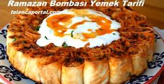 Ramazan Bombası Yemek Tarifi | Renkli Hobi Fruits And Veggies, Iftar, Camembert Cheese, Mashed Potatoes, Cooking Recipes, Ethnic Recipes, Easy, Desserts, Food