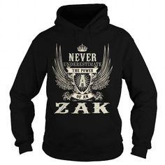 Awesome Tee ZAK ZAKYEAR ZAKBIRTHDAY ZAKHOODIE ZAKNAME ZAKHOODIES  TSHIRT FOR YOU T shirts