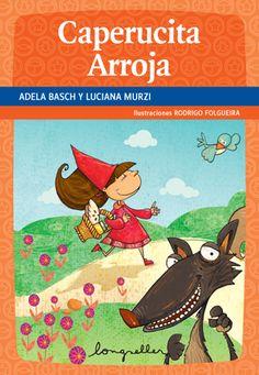 Longseller - Una editorial argentina al servicio de la educación Red Riding Hood, Little Red, Early Childhood, Fairy Tales, Drama, Reading, Disney, Ideas Para, Videos
