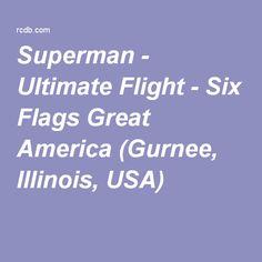 Superman - Ultimate Flight - Six Flags Great America (Gurnee, Illinois, USA)