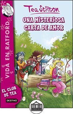 Vida En Ratford 9. Una Misteriosa Carta De Amor de Tea Stilton ✿ Libros infantiles y juveniles - (De 6 a 9 años) ✿