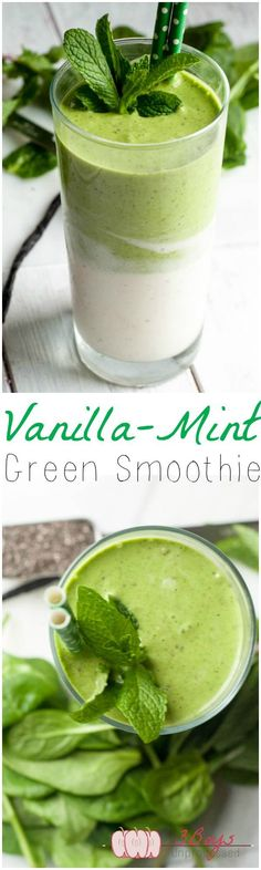 VANILLA MINT GREEN SMOOTHIE: (green layer) spinach, mint, banana, coconut milk; (white layer) banana, coconut milk, vanilla bean, chia seeds