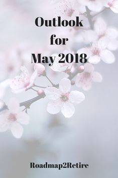 Outlook for May 2018 Cost Of Capital, Passive Income Streams, Email Subject Lines, May, Stock Market, Helping People, Investing, Invitations, Group