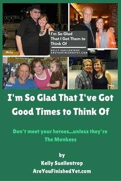 Good Times and Good Guys: I'm So Glad That I Got Them To Think Of