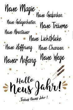 Silvester Spruch zum neuen Jahr! Neue Magie, neue Gedanken, neue Gelegenheiten, neue Träume, neue Abenteuer, neue Lichtblicke, neue Hoffnung, neue Chancen, neue Wege, neuer Anfang! Frohes neues Jahr! #silvester #sprüche #minidrops