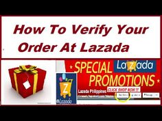 How To Verify Your Order After  Buying At Lazada |  Lazada Philippines O... Verify, Philippines, Stuff To Buy