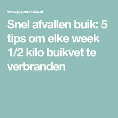 Snel afvallen buik: 5 tips om elke week 1/2 kilo buikvet te verbranden