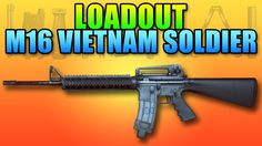 Battlefield 4 Loadout M16A4 Vietnam Soldier - YouTube