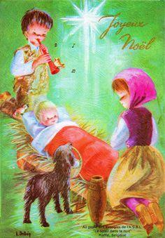 Joyeux Noël - L'Enfant Jésus sourit dans son lit, un garçon joue du hautbois, une fille à genoux, un chien apporte un panier dans sa gueule - 1972 (from http://mercipourlacarte.com/picture?/1335/)