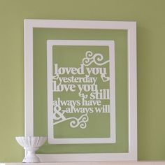 This is an original papercut design with the words 'Loved you yesterday, love you still, always have & always will' that makes a lovely piece of wall art. Romantic isn't it? It would make an original gift for someone you love, as a wedding gift or as a wedding anniversary present (1st wedding anniversary is paper!). I would also be a perfect valentine gift. I can also personalise this with your initials that would sit within the heart pattern (at no extra cost). An example of this is shown…