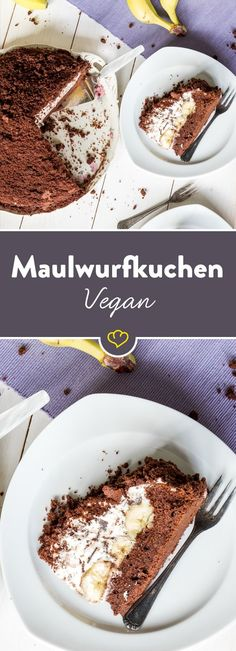 The fashion cake times very tame: vegan mole cake- Die Modetorte mal ganz zahm: Veganer Maulwurfkuchen In this special case, the delicious dome cake comes out without any animal ingredients. Chocolate, creamy and banana – yummy! Desserts Végétaliens, Dessert Recipes, Food Cakes, Mole, Vegan Recetas, Cake Vegan, Vegan Treats, Vegan Food, Yummy Cakes
