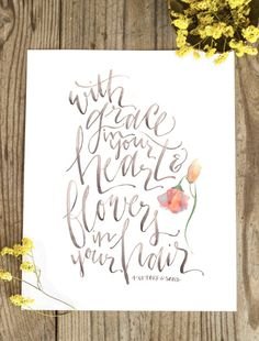 Grace in Your Heart and Flowers in Your Hair // by WinsomeEasel, $12.00 Mumford and Sons lyrics - After the Storm