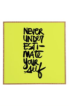 Cool wall art | Never underestimate yourself.