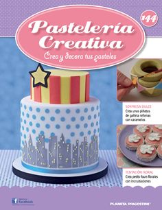 Fascículo 144 de Pastelería Creativa Cake Decorating Magazine, Cakes And More, Fondant, Sandwiches, Food And Drink, Birthday Cake, Baking, Sweet, Creative