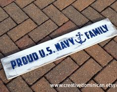 Proud U.S. Navy Family - Wood Sign