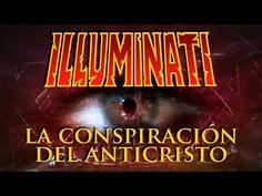 Illuminati: La Conspiración del Anticristo | Documental en Español | Nue...