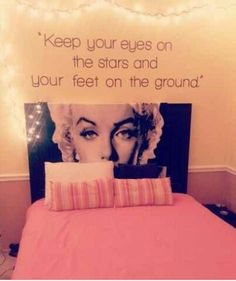 Cute teenage girl room ideas Marilyn monroe, pink, comfortable, I love the quote above the stunning head board :) Marilyn Monroe Bedroom, Marylin Monroe, Tumblr Rooms, Teen Girl Bedrooms, Teen Bedroom, Bedroom Fun, Teen Rooms, Bedroom Wall, Kids Rooms