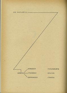 Do not read, grab bars, paper, pieces of wood, fold, paint, build - El Lissitzky