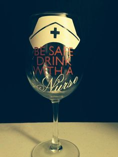 Be Safe Drink With a Nurse Super cute wine by CraftilyEverAfterIL
