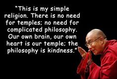 The Dalai Lama on simple religion and the philosophy of kindness.