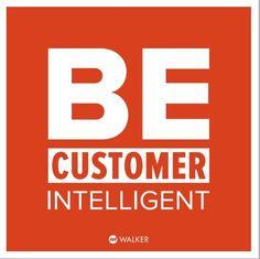 "Walker.com's   ""Be Customer Intelligent"" [Infographic]"