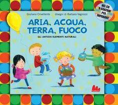 Aria, Acqua, Terra, Fuoco by Carlo Gallucci editore Srl - issuu
