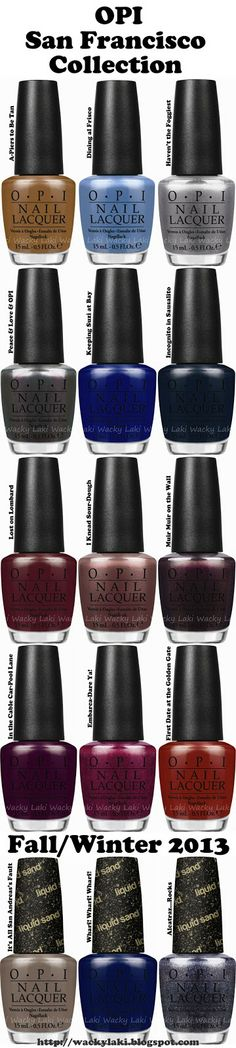 Wacky Laki: OPI San Francisco Collection For Fall/Winter 2013.....such cheesy names, but fun anyway