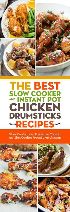 Chicken drumsticks are such a versatile, family-friendly ingredient, and we look around the web to find The BEST Slow Cooker and Instant Pot Chicken Drumsticks Recipes! There are drumsticks here with both sweet and savory flavors, so you're sure to find something that will be a hit! [featured on Slow Cooker or Pressure Cooker at SlowCookerFromScratch.com] #SlowCooker #InstantPot #Chicken #ChickenDrumsticks #Chicken DrumsticksRecipes