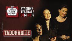 Taddrarite al Piccolo teatro degli Instabili di Assisi