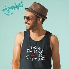 LOVE THE ONE YOU GOT sleeveless T-shirt