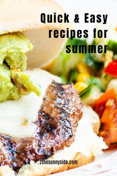 Are you looking for some easy recipes for summer? 4 healthy dinner recipes that are quick and easy. Recipes for 2 salads, a Chipotle Spiced Ground Beef Burger and a cold dessert. So tasty when it's too hot to cook. Light and healthy summer dinner ideas. Perfect family meal, but also special enough to serve for a party! #quickandeasydinner #summersalads #summerrecipes