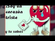 UN CORAZON TRISTE  Y TU SABES PORQUE - YouTube Youtube, Love Pictures, Sad Heart, Love Songs, Did You Know, Hearts, Houses, Youtubers