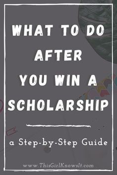 The scholarship application process can be overwhelming. Although there are plenty of tips on how to apply to scholarships, some students may also be looking for guidance on what to do after they win a scholarship. Check out this post for a step-by-step guide on what to do after you win a college scholarship. | #college #university #student | This Girl Knows It | www.thisgirlknowsit.com