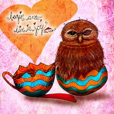 """""""Begin anew, live in joy."""" Have a hoot on #EasterSunday crack your outer shell and start fresh. Start with love and joy. What my Coffee says to me March 27 - Happy Easter everyone - drink YOUR life in heart emoticon Celebrate life (What my Coffee says ot me is a daily, illustrated series created by Jennifer R. Cook for mental health) Help me create anew each day with a small donation: www.gofundme.com/k84nhxaj #coffee #easter #owls #owlet #eggs #coffeelovers #live…"""