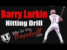 ▶ Baseball Hitting Drills - Barry Larkin Hitting Drill - The Barry Larkin hitting drill is a great drill to stay closed, stride forward, and work on your dynamic vision. Most of all, hit those outside pitches hard. http://www.youtube.com/watch?v=nZq_iAooCJM#t=15