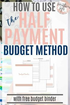 How to use the half payment budget method for budgeting money, now with free budget binder printable. Tips on how to manage your finances using this simple budgeting technique. Budget Binder, Monthly Budget, Budget Planner, Sample Budget, Monthly Expenses, Happy Planner, Budgeting Process, Budgeting Finances, Budgeting Tips