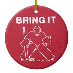 Bring It Hockey Goalie Christmas tree ornament.