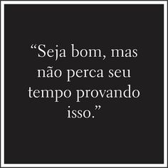 70 Frases Lindas E Pequenas De Reflexão Para Whatsapp E Celular #fraseslindas #lindo #amor #frasescurtas #reflexão #foto #instagram #pensamentos #status #tumblr Monólogo Interior, Love Quotes, Inspirational Quotes, Bad Mood, New Years Eve Party, Positive Attitude, True Words, Understanding Yourself, Sentences