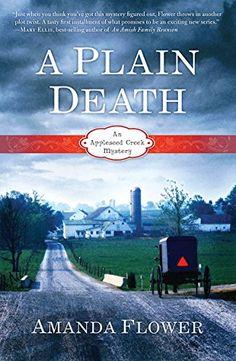 A Plain Death (An Appleseed Creek Mystery Book 1) by Aman... https://www.amazon.com/dp/B008922T7I/ref=cm_sw_r_pi_dp_x_ohLiybRWQF14R
