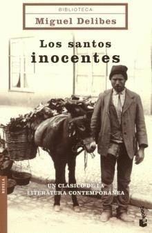 Miguel Delibes/ Los Santos Inocentes