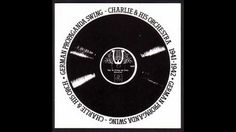 Charlie and his Orchestra - Goody goody